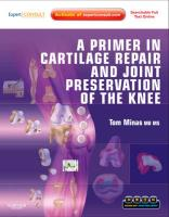 A Primer in Cartilage Repair and Joint Preservation of the Knee: Expert Consult - Minas, Tom