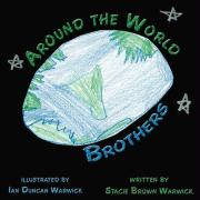 Around the World Brothers - Warwick, Stacie Brown