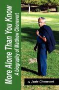 More Alone Than You Know - Chenevert, Janie