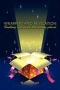 Wrappers and Revelation: Finding God in All the Wrong Places - Lloyd, H. Dale