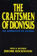 The Craftsmen of Dionysus: An Approach to Acting