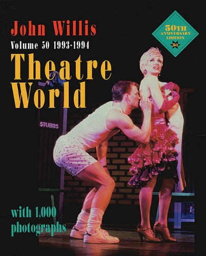 Theatre World 1993-1994, Vol. 50 - John Willis