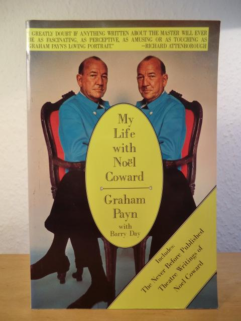My Life with Noel Coward - Payn, Graham - with Barry Day