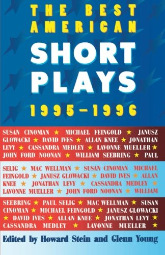The Best American Short Plays 1995-1996 - Glenn Young