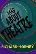 Mad about Theatre