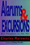 Alarums and Excursions: Our Theatres in the 90s
