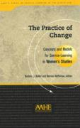 The Practice of Change: Concepts and Models for Service-Learning in Women's Studies