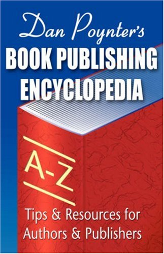 Book Publishing Encyclopedia (Large Print) - Dan Poynter