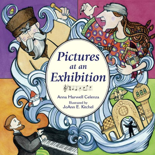 Pictures at an Exhibition - Anna Harwell Celenza