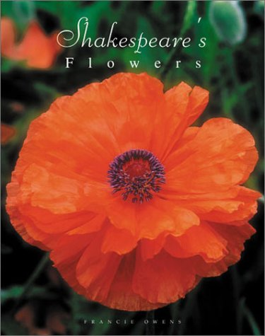 Shakespeare's Flowers - Francie Owens