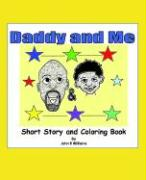 Daddy and Me: Children's Story and Coloring Book - Williams, John R.