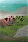Return to Freedom: Based on the Short Story