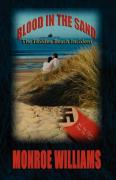 Blood in the Sand - The Holden Beach Incident - Williams, Monroe