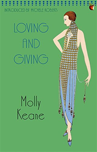 Loving and Giving (Virago Modern Classics) - Molly Keane