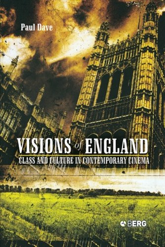 Visions of England: Class and Culture in Contemporary Cinema (Talking Images) - Paul Dave
