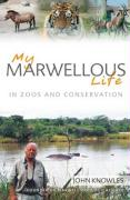 My Marwellous Life - Knowles, John