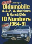 Catalog of Oldsmobile 4-4-2, W-Machines & Hurst/Olds Id Numbers 1964-1991
