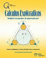 Calculus Explorations with Geometry Expressions - Lyublinskaya, Dr Irina; Ryzhik, Dr Valeriy; Armontrout, Ron