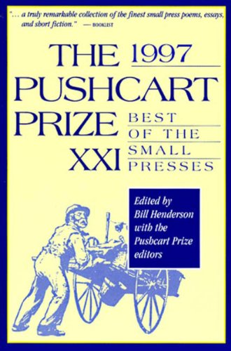 The Pushcart Prize XXI: Best of the Small Presses (1997) - Bill Henderson; William Matthews; Patricia Strachan
