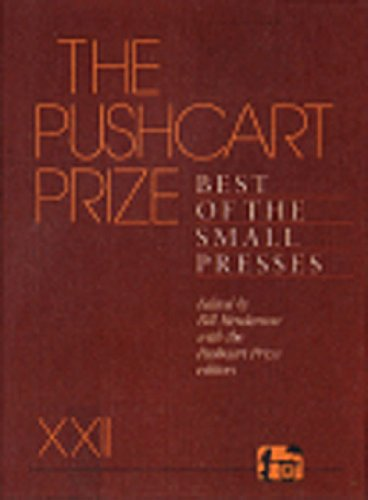 The Pushcart Prize Xxii: Best of the Small Presses, 1998 Edition - Bill Henderson; Pushcart Prize