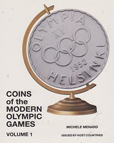 Coins of the Modern Olympic Games - Michele Menard
