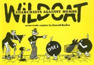 Wildcat: Anarchists Against Bombs