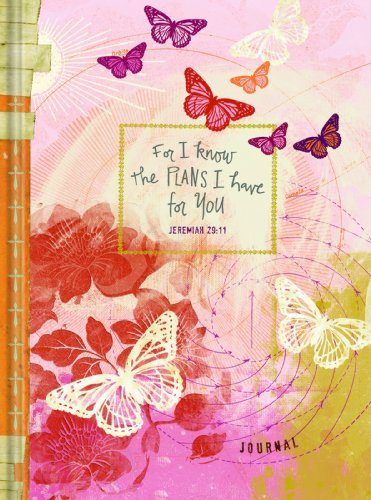 For I Know the Plans I Have for You Journal: For Teen Girls - Butterfly Design - Na Na