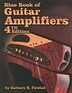 Blue Book of Guitar Amplifiers - Fjestad, Zachary R.