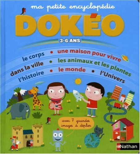 Ma Petite Encyclopedie Dokeo (English and French Edition) - Jugla, Cecile