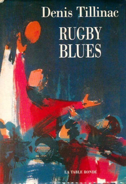 Rugby blues - Tillinac D