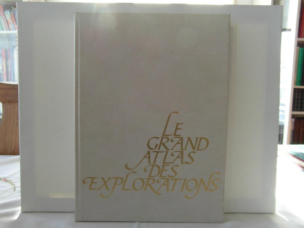 Le grand atlas des explorations - Encyclopaedia Universalis