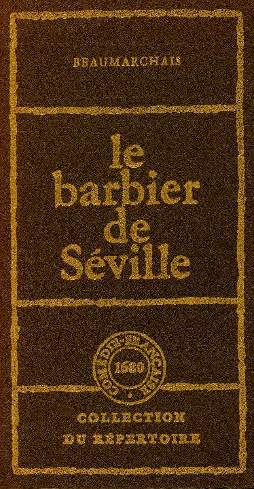 Le barbier de Séville - Beaumarchais