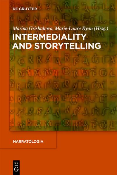 Intermediality and Storytelling - Marina Grishakova