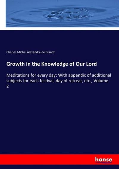 Growth in the Knowledge of Our Lord