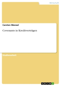 Covenants in Kreditverträgen - Menzel, Carsten