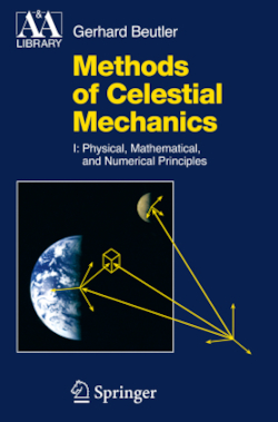Methods of Celestial Mechanics Volume I - Beutler, Gerhard