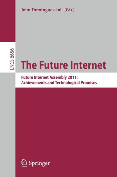 The Future Internet - John Domingue