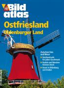 Bildatlas Ostfriesland. Oldenburger Land