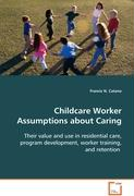 Childcare Worker Assumptions about Caring - Catano Francis N.