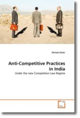 Anti-Competitive Practices in India - Azhar, Ahmad
