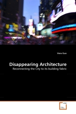 Disappearing Architecture - Guo, Vera