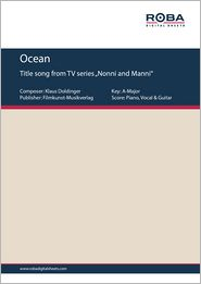 """Ocean - Single Songbook; Title song from TV series """"Nonni and Manni"""""""