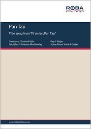 "Pan Tau - Single Songbook; Title song from TV series ""Pan Tau"""