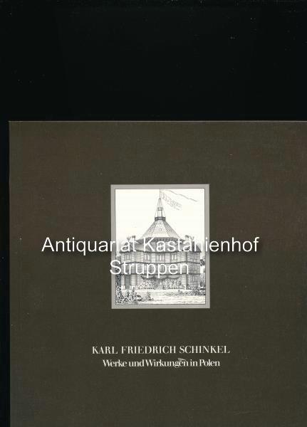 Karl Friedrich Schinkel - Werke und Wirkungen in Polen