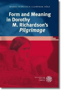 Form and Meaning in Dorothy M. Richardson´s 'Pilgrimage' - Llantada Díaz, María Francisca