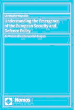 Understanding the Emergence of the European Security and Defence Policy - Reynolds, Christopher