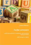 Farbe erinnern - Melzer, André