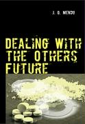 Dealing With the Others Future - Gallardo Mendo, Javier
