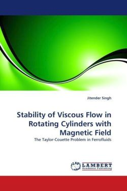 Stability of Viscous Flow in Rotating Cylinders with Magnetic Field - Singh, Jitender