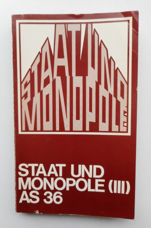 Staat und Monopole (III). AS 36
